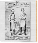 Grant And Wilson 1872 Election Poster  Wood Print