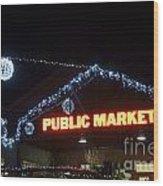 Granville Market Christmas Lights Vancouver Wood Print