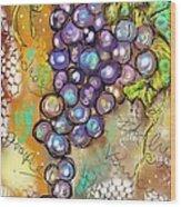 Grapes In The Vineyard  Wood Print