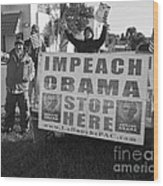 Grassroots Impeach Obama Movement Wood Print