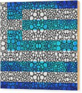 Greek Flag - Greece Stone Rock'd Art By Sharon Cummings Wood Print