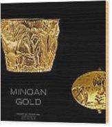 Greek Gold - Minoan Gold Wood Print