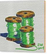 Green Spools Of Thread Wood Print