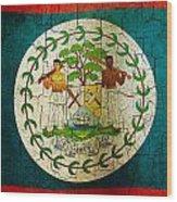 Grunge Belize Flag  Wood Print