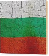 Grunge Bulgaria Flag Wood Print