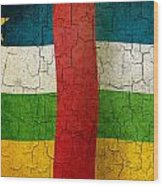 Grunge Central African Republic Flag Wood Print