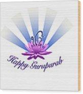 Gurupurab Greetings Wood Print