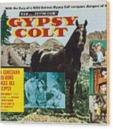 Gypsy Colt, Us Lobbycard, Center Wood Print