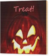 Halloween Trick Or Treat Wood Print