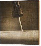 Hammer And A Nail Wood Print