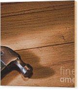 Hammer On Wood Wood Print
