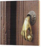 Hand Door Knocker San Miguel De Allende Mexico Wood Print