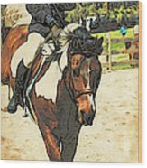 Hang On To Your Painted Horse Wood Print