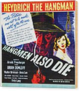 Hangmen Also Die, Us Poster, From Left Wood Print