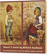 Hansel And Gretel Brothers Grimm Wood Print