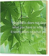 Happiness A Simple Reminder Wood Print