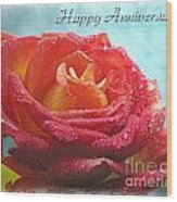 Happy Anniversary Rose Wood Print