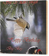 Happy Birthday Big Boy Wood Print