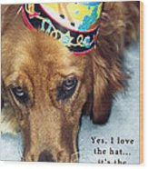 Happy Birthday Buddy  Wood Print