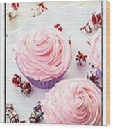 Happy Birthday Cupcakes Wood Print by Edward Fielding
