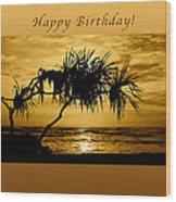 Happy Birthday Golden Sunrise Wood Print
