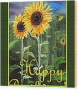 Happy Birthday Happy Sunflowers Couple Wood Print