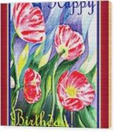 Happy Birthday Pink Poppies Wood Print