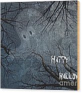Happy Halloween - Ghost In Trees Wood Print