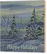 Happy Holidays - Snowy Winter Evening Wood Print