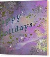 Happy Holidays Card Wood Print