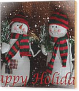 Happy Holidays - Christmas - Snowman Collection - Greeting Cards Wood Print