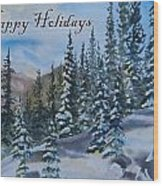 Happy Holidays Forest And Mountains Wood Print