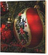 Happy Holidays Greeting Card Wood Print