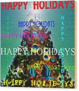 Happy Holidays Word Splash A Wood Print