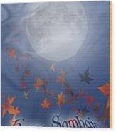 Happy Samhain Moon And Veil  Wood Print