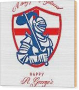 Happy St George A Day For England Greeting Card Wood Print by Aloysius Patrimonio