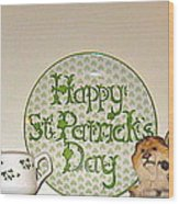 Happy St Patrick's Day  Wood Print