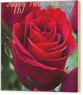 Happy Valentine's Day # 9 Wood Print