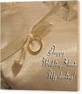 Happy Wedding Anniverary Wood Print