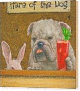 Hare Of The Dog...the Bulldog... Wood Print