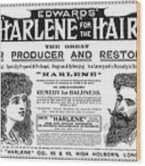 Harlene For The Hair, 1897 Wood Print
