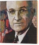 Harry S. Truman Wood Print by Corporate Art Task Force
