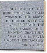 Harry S Truman Quote Memorial Wood Print