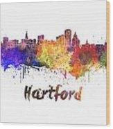 Hartford Skyline In Watercolor Wood Print