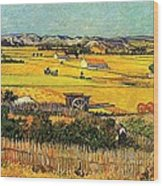 Harvest At La Crau With Montmajour In The Background Wood Print by Vincent Van Gogh
