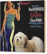 Havanese Art - Gilda Movie Poster Wood Print