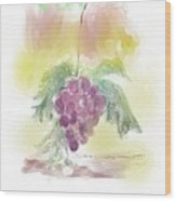 Have A Grape Day Wood Print
