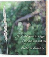 Have Faith Wood Print