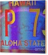 Hawaii Aloha State Wood Print
