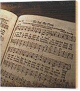 He Set Me Free - Hymnal Song Wood Print